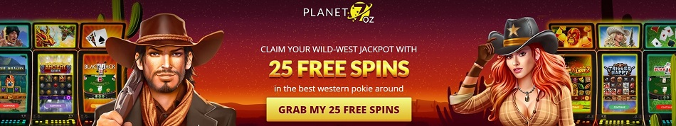 25 Free Spins on registration - No Deposit Required Planet 7 OZ Online Casino bonus codes review