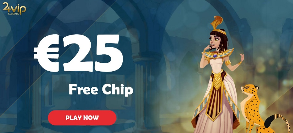 Get your €25 Free Chips Bonus at 24 VIP Online Casino! No Deposit Required Welcome Sign Up Bonus Code!